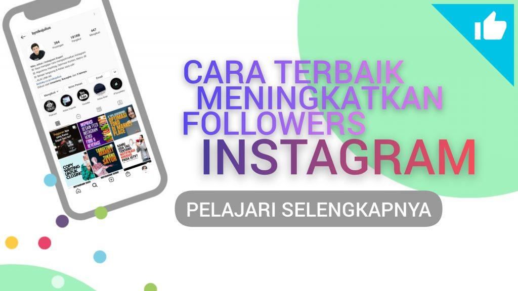 Cara Terbaik Meningkatkan Followers Instagram