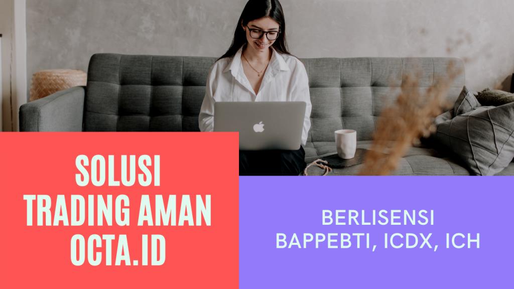 Broker Aman Berlisensi Bappebti